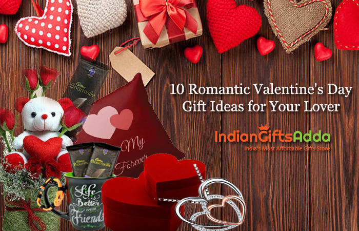 10 Romantic Valentine's Day Gift Ideas for Your Lover