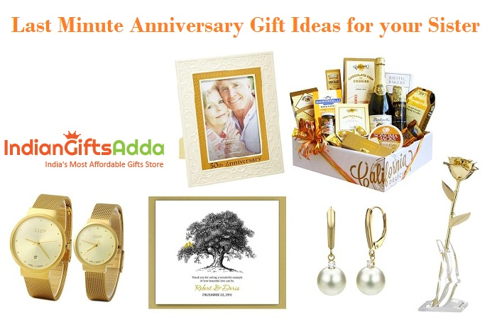 Last Minute Anniversary Gift Ideas for your Sister