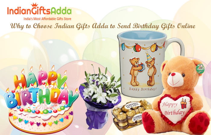 Why to Choose Indian Gifts Adda to Send Birthday Gifts Online