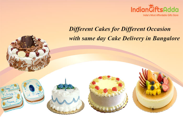 Different Cakes for Different Occasion with same day Cake Delivery in Bangalore
