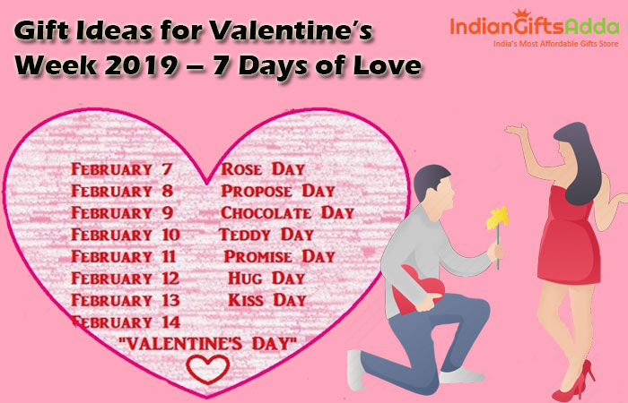 Gift Ideas for Valentine's Week 2019 – 7 Days of Love
