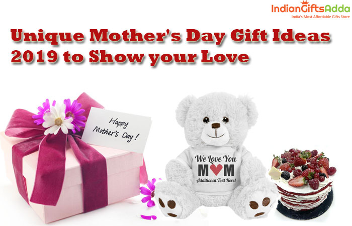 Unique Mother's Day Gift Ideas 2020 to Show your Love