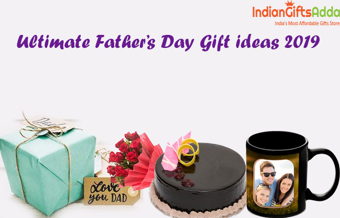 Ultimate Father's Day Gift ideas 2019