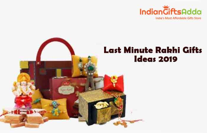 Last Minute Rakhi Gift Ideas 2019