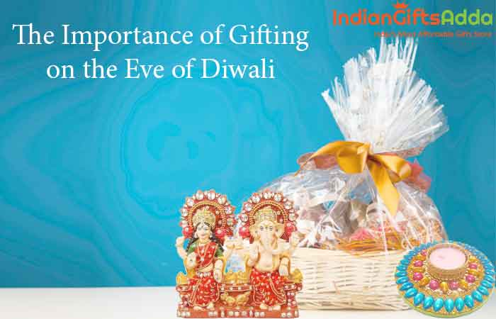 The Importance of Gifting on the Eve of Diwali