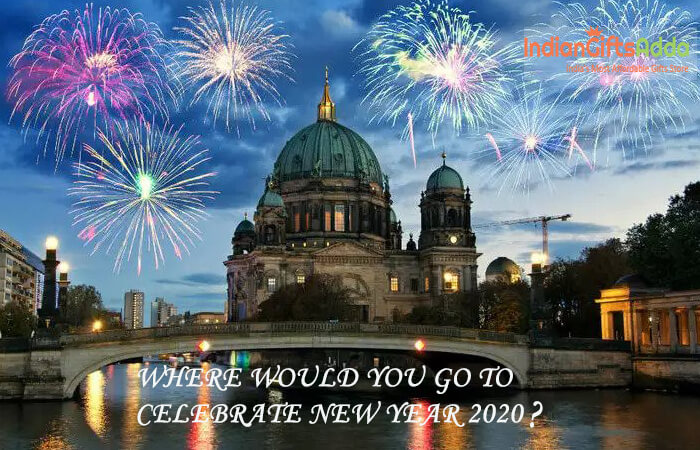 Where Would You Go to Celebrate New Year 2020?