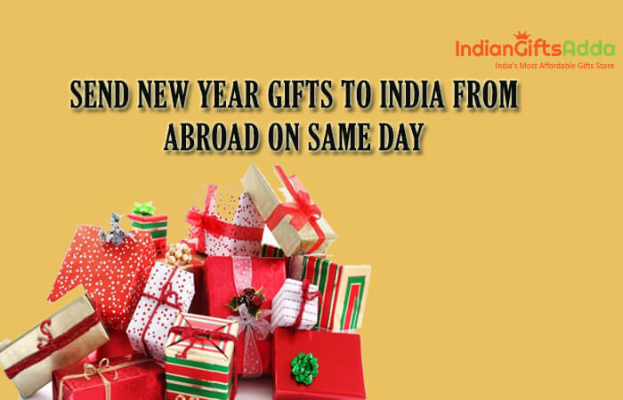 Send New Year Gifts to India from Abroad on Same Day