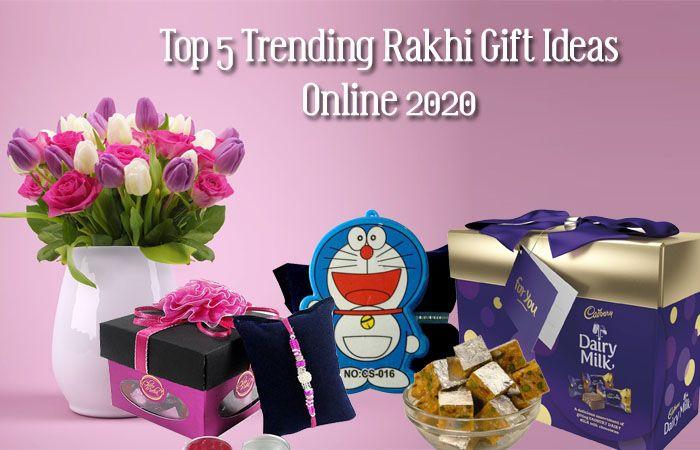 Top 5 Trending Rakhi Gift Ideas Online 2020